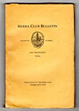 Sierra Club Bulletin - Volume XII, Number 1, 1924. Very early Ansel Adams photo; John Muir portrait; Fold-out map, Mount Goddard-Simpson Meadow