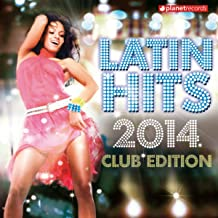 Best latin hits 2014 club edition Reviews