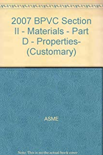 2007 BPVC Section II - Materials - Part D - Properties- (Customary)