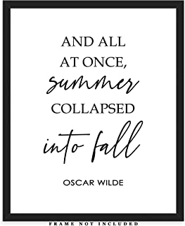 All At Once Summer Collapsed Into Fall Typography Wall Art Print: Unique Room Decor - (8x10) Unframed Picture - Great Gift Idea Under $15