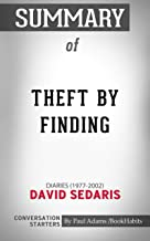 Summary of Theft by Finding: Diaries (1977-2002) | Conversation Starters