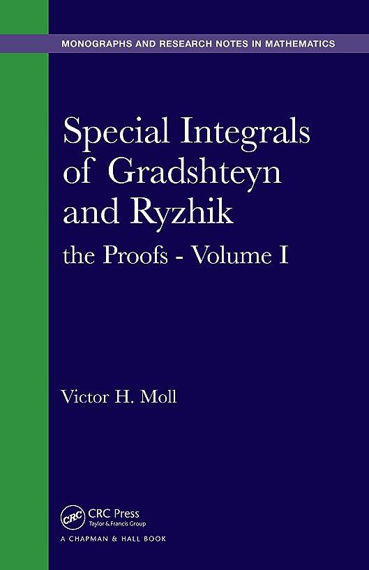 オークプレーヤー今までSpecial Integrals of Gradshteyn and Ryzhik: the Proofs - Volume I (Chapman & Hall/CRC Monographs and Research Notes in Mathematics Book 7) (English Edition)