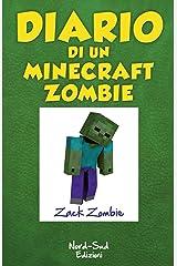 Diario di un Minecraft Zombie. Una sfida da paura Formato Kindle