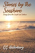 Stories by the Seashore: Seeing God in the Simple and Sublime