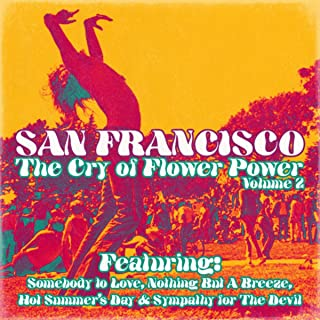 San Francisco, The Cry of Flower Power, Vol. 2