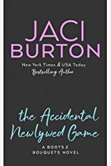 The Accidental Newlywed Game (A Boots And Bouquets Novel Book 3) Kindle Edition