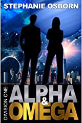 Alpha and Omega (Division One Book 1) Kindle Edition