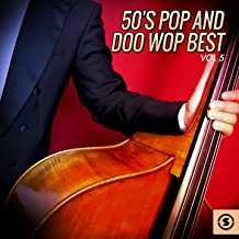 Best doo wop love songs live Reviews