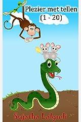 Children's books in Dutch: Plezier met tellen: Dutch Picture book for kids. Een leuk dieren prentenboek voor kinderen. Children's Picture book Dutch. Count ... picture books in Dutch 2) (Dutch Edition) Kindle Edition