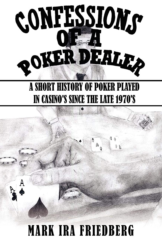保安タッチ手首Confessions of a Poker Dealer: A Short History of Poker Played in Casino's Since the Late 1970's