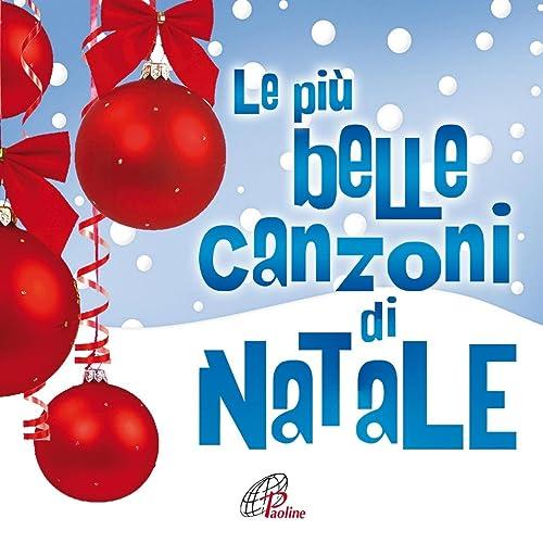 Le Piu Belle Canzoni Di Natale.Le Piu Belle Canzoni Di Natale Di Various Artists Su Amazon Music Amazon It