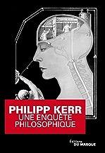 Une enquête philosophique (Grands Formats) (French Edition)