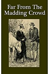 Far from the Madding Crowd Illustrated Kindle Edition
