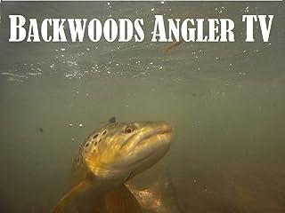 Backwoods Angler TV