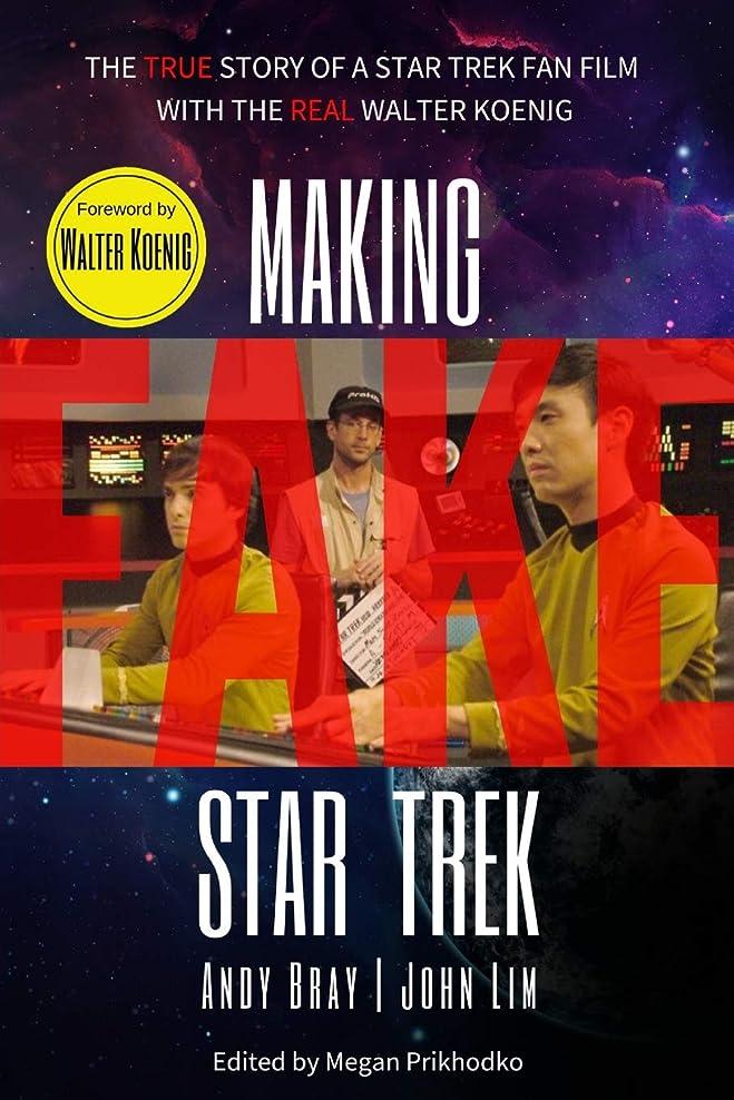 大事にする溝蜂Making Fake Star Trek: The True Story of a Star Trek Fan Film with The Real Walter Koenig