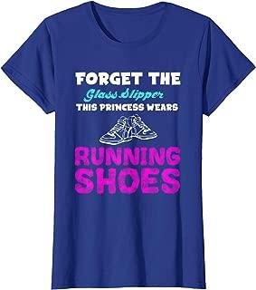Womens Forget The Glass Slipper Princess Wears Running Shoes Shirt