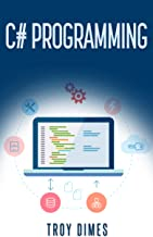 C# Programming: A Step-by-Step Guide to Programming in C#