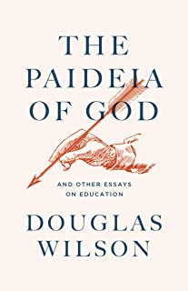 The Paideia of God: And Other Essays on Education