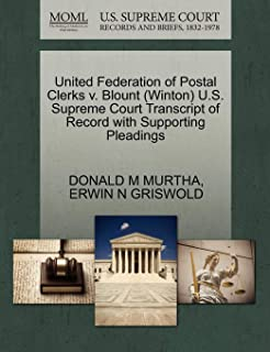 United Federation of Postal Clerks v. Blount (Winton) U.S. Supreme Court Transcript of Record with Supporting Pleadings