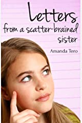 Letters from a scatter-brained sister Kindle Edition