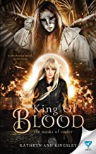 King of Blood (The Masks Of Under)