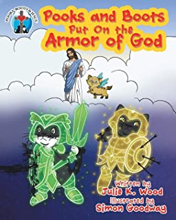 Pooks and Boots Put on the Armor of God (Pooks, Boots & Jesus)