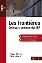 Les frontières: Concours commun IEP (Hors collection) (French Edition)