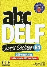 Scaricare Libri ABC DELF Junior scolaire - Niveau B1 - Livre + DVD + Livre-web - 2ème édition [Lingua francese] PDF