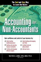 Accounting for Non-Accountants: The Fast and Easy Way to Learn the Basics (Quick Start Your Business)