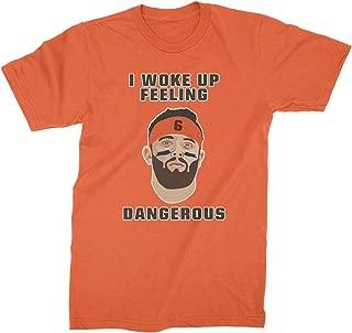 I Woke Up Feeling Dangerous Shirt Baker Mayfield Dangerous Shirt