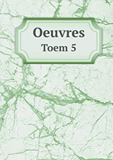 Oeuvres Toem 5 (French Edition)