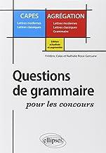 Livres Question de grammaire pour les concours CAPES Lettres modernes Lettres classiques / Agrégation Lettres modernes Lettres classiques Grammaire PDF
