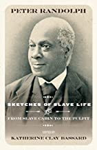 Sketches of Slave Life and From and From Slave Cabin to the Pulpit (Regenerations)
