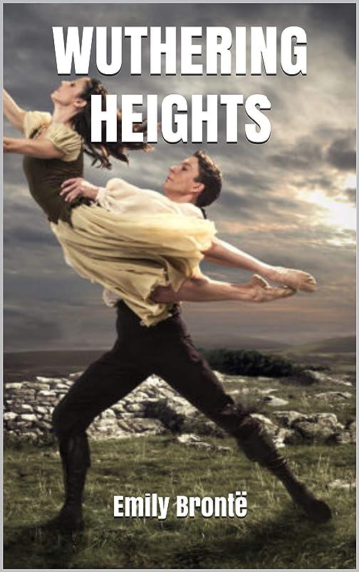 バーベキュー実行アダルトWUTHERING HEIGHTS (English Edition)