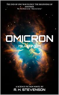 Omicron: Millennium: The first book in the Omicron Series (