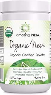 Amazing India USDA Certified Organic Neem Powder (Non-GMO) 16oz - Promotes Blood Purification, Healthy Immunity & Healthy Skin