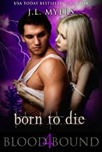 Born To Die: A Vampire Paranormal Romance (Blood Bound Series Book 4)