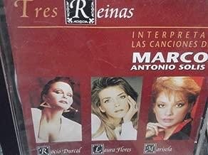 Tres Reinas Interpretan Las Canciones De Marco Antonio Solis
