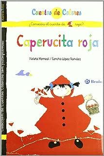 Caperucita roja & La abuelita de Caperucita roja / Little Red Riding Hood & Little Red Riding Hood's Grandmother (Cuentos De Colores / Color Stories) (Spanish Edition)