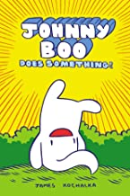 Johnny Boo Book 5: Johnny Boo Does Something! (Johnny Boo Book 1 the Best Lit)