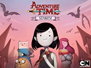 Adventure Time: Stakes Season 1