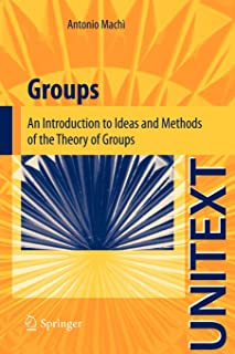 Groups: An Introduction to Ideas and Methods of the Theory of Groups
