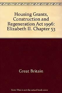 Housing Grants, Construction and Regeneration Act 1996: Elizabeth II. Chapter 53