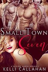Small Town Seven: Reverse Harem Romance (Haremworld Book 1) Kindle Edition