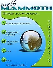 Math Mammoth Grade 3-A Worktext