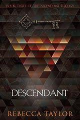 Descendant (Ascendant Trilogy Book 3) Kindle Edition