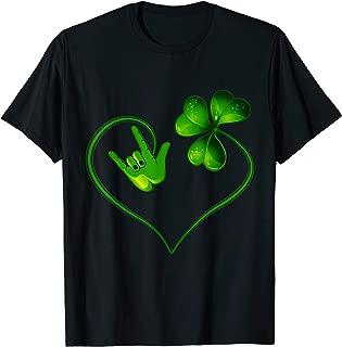 St Patricks Day I Love You ASL Sign Language T Shirts