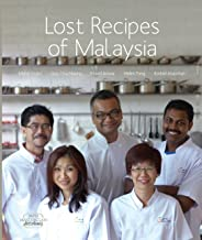 Lost Recipes of Malaysia (MPH Masterclass Kitchen Series Book 2)