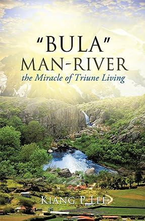 """Bula"" Man-River"