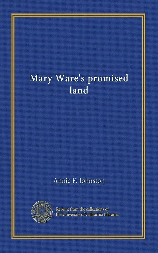 妖精酸化物主張Mary Ware's promised land